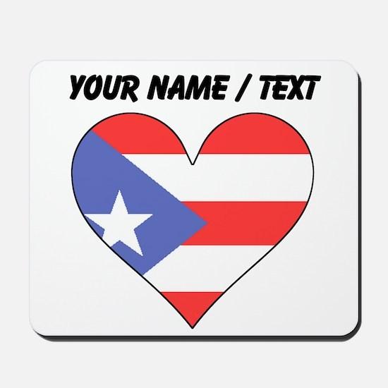 Custom Puerto Rico Flag Heart Mousepad