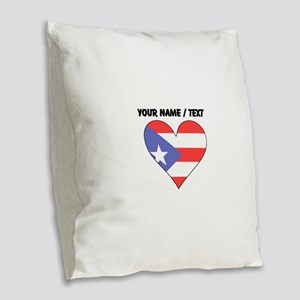 Custom Puerto Rico Flag Heart Burlap Throw Pillow