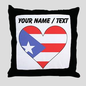 Custom Puerto Rico Flag Heart Throw Pillow