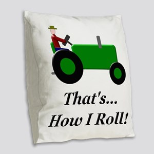Green Tractor How I Roll Burlap Throw Pillow