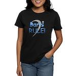Baris RULE! Women's Dark T-Shirt