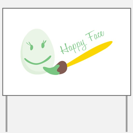 Happy Face Yard Sign