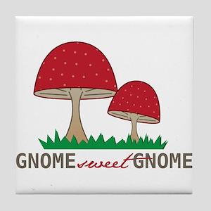 Gnome Sweet Gnome Tile Coaster