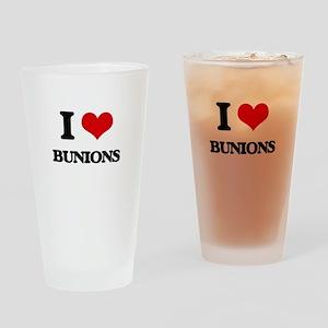 I Love Bunions Drinking Glass