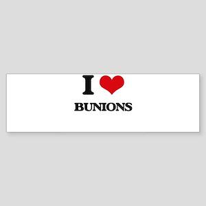 I Love Bunions Bumper Sticker