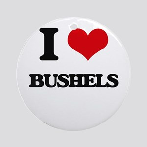 I Love Bushels Ornament (Round)