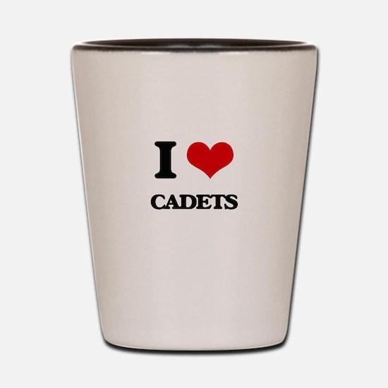 I love Cadets Shot Glass