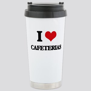 I love Cafeterias Stainless Steel Travel Mug