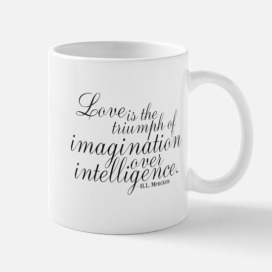 Imagination over Intelligence Mugs