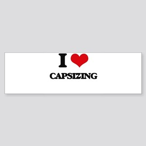 I love Capsizing Bumper Sticker