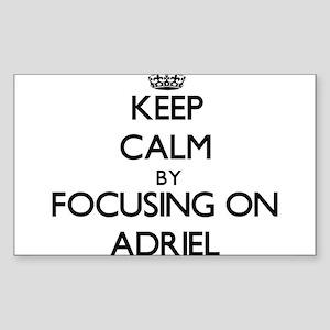 Keep Calm by focusing on on Adriel Sticker