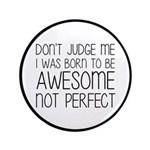 Born To Be Awesome, Not Perfect 3.5