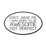 Born To Be Awesome, Not Perf 20x12 Oval Wall Decal