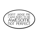 Born To Be Awesome, Not Perf 35x21 Oval Wall Decal