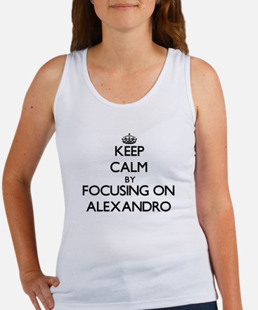 Keep Calm by focusing on on Alexandro Tank Top