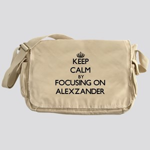 Keep Calm by focusing on on Alexzand Messenger Bag