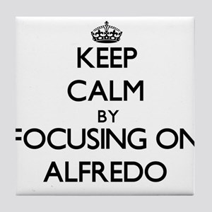 Keep Calm by focusing on on Alfredo Tile Coaster