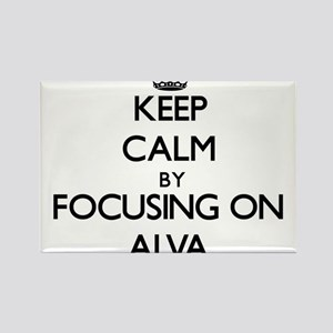 Keep Calm by focusing on on Alva Magnets