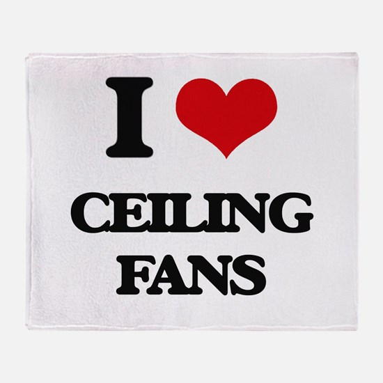 I love Ceiling Fans Throw Blanket