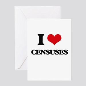 I love Censuses Greeting Cards