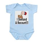I Demand A Recount Infant Creeper