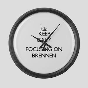 Keep Calm by focusing on on Brenn Large Wall Clock