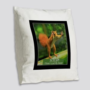 Squirrel Lost His Nuts Burlap Throw Pillow