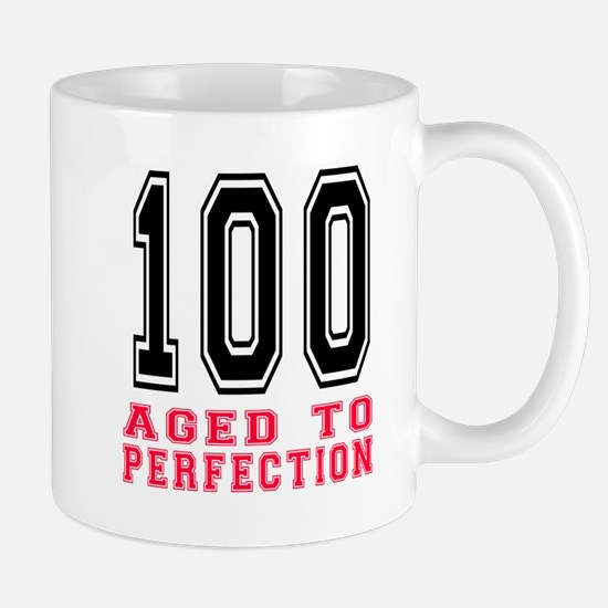 100 Aged To Perfection Birthday Designs Mug