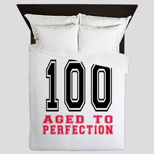 100 Aged To Perfection Birthday Design Queen Duvet