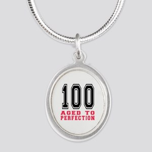 100 Aged To Perfection Birthd Silver Oval Necklace