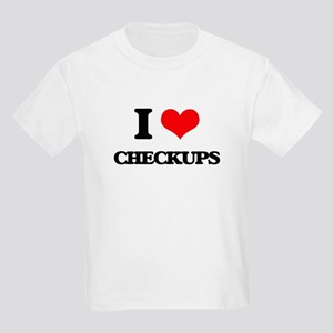 I love Checkups T-Shirt