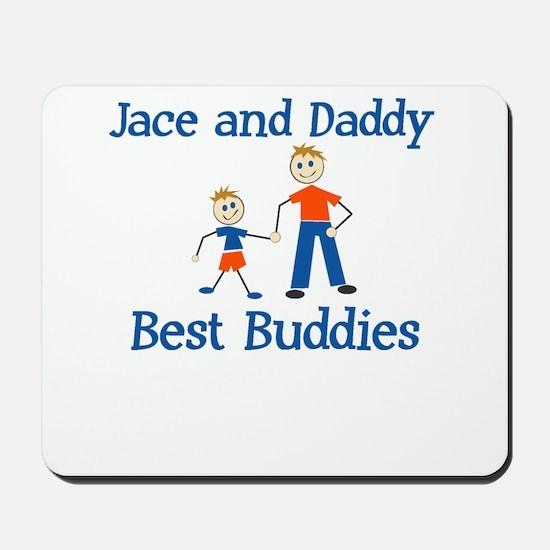 Jace & Daddy - Best Buddies Mousepad