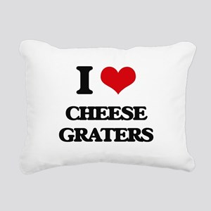 I love Cheese Graters Rectangular Canvas Pillow