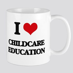 I love Childcare Education Mugs