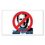 Once Was Enough Sticker (Rect.)