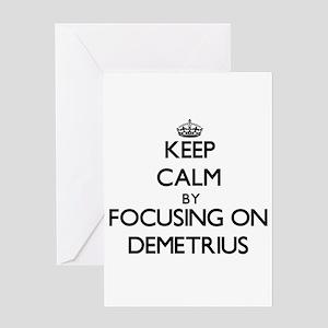 Keep Calm by focusing on on Demetri Greeting Cards