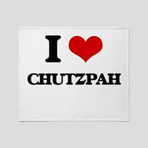 I love Chutzpah Throw Blanket