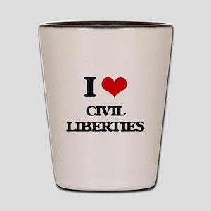 I love Civil Liberties Shot Glass