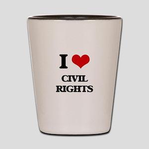 I love Civil Rights Shot Glass