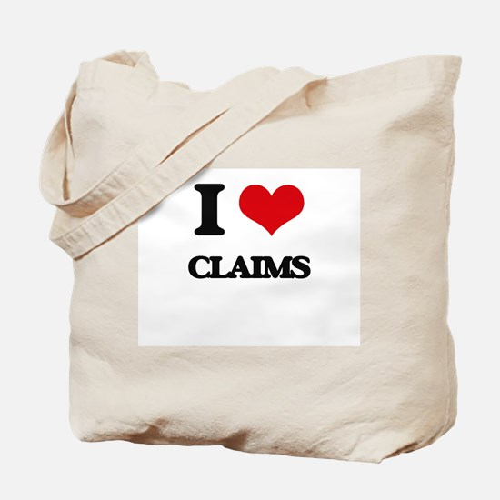 I love Claims Tote Bag