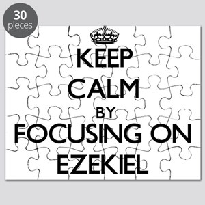 Keep Calm by focusing on on Ezekiel Puzzle