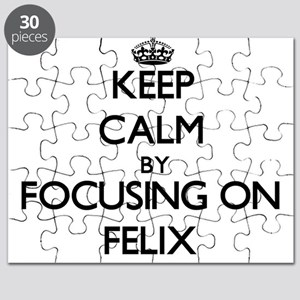 Keep Calm by focusing on on Felix Puzzle