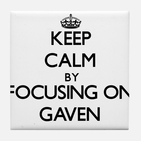 Keep Calm by focusing on on Gaven Tile Coaster