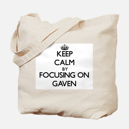 Keep Calm by focusing on on Gaven Tote Bag