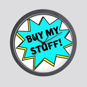 Buy My Stuff! Wall Clock
