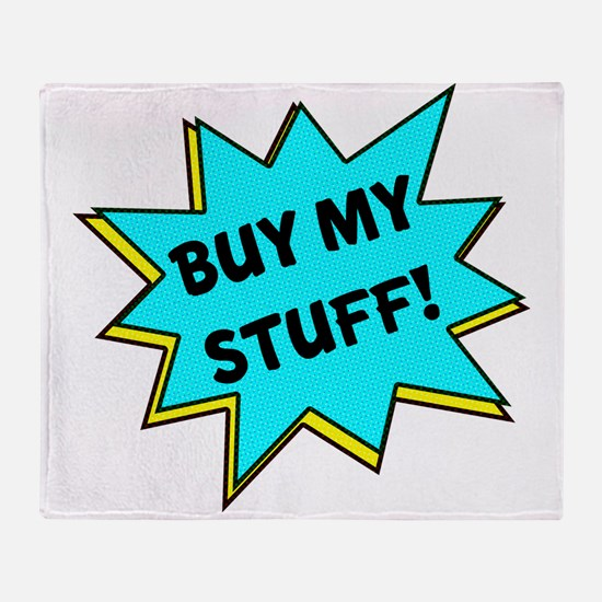 Buy My Stuff! Throw Blanket