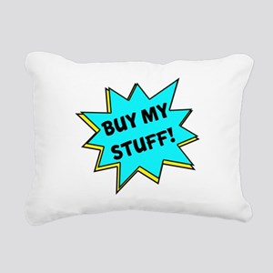 Buy My Stuff! Rectangular Canvas Pillow