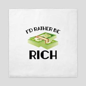 I'd Rather Be Rich Queen Duvet