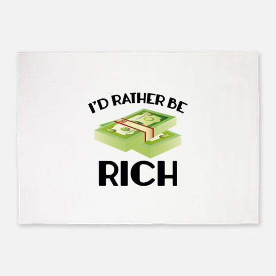I'd Rather Be Rich 5'x7'Area Rug