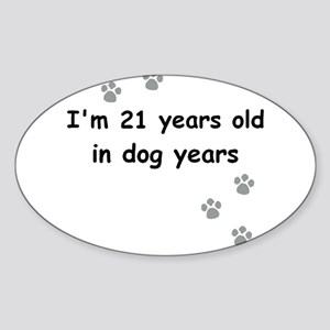 21 dog years 3 Sticker